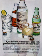 IF YOU THINK SCHWEPPES'     TASTES GOOD WITH GIN OR VODKA, YOU'LL LOVE IT WITH BACARDI RUM.