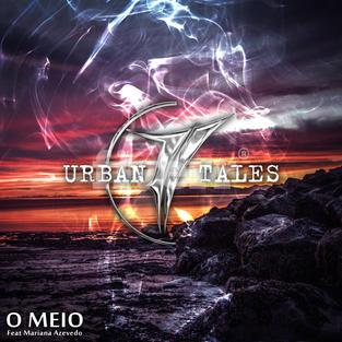 Urban Tales - O MEIO