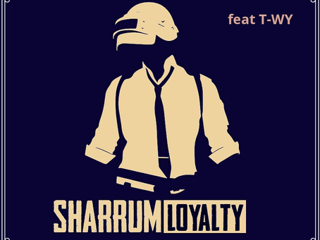 T-Wy new single LOYALTY feat Sharrum