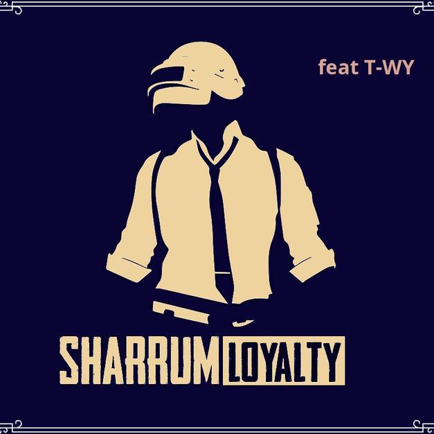 T-Wy - Loyalty