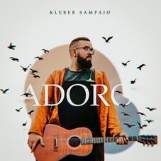 Kleber Sampaio - Adoro
