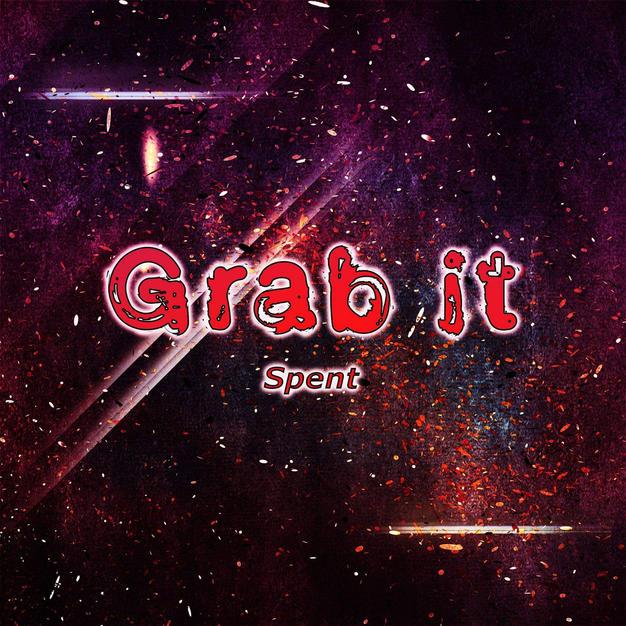 Spent - Grab It