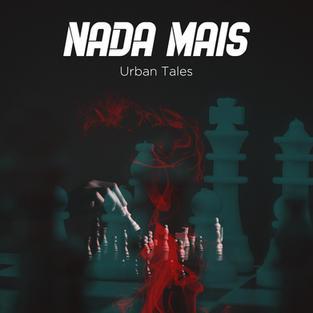 Urban Tales - Nada Mais