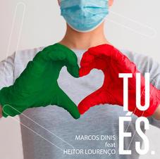 Marcos Dinis - Tu és feat Heitor Lourenço