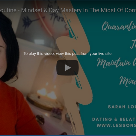 Creating A Quarantine Routine To Master Your Day & Mindset
