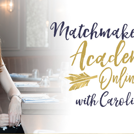 The Matchmaker Academy. A Training School For Aspiring Matchmakers.