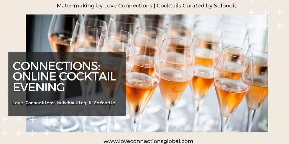 Connections Online Cocktail Evening With sofoodie