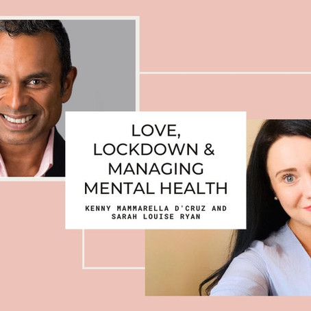 Mental Health Matters - In Conversation With Kenny Mammarella D'Cruz