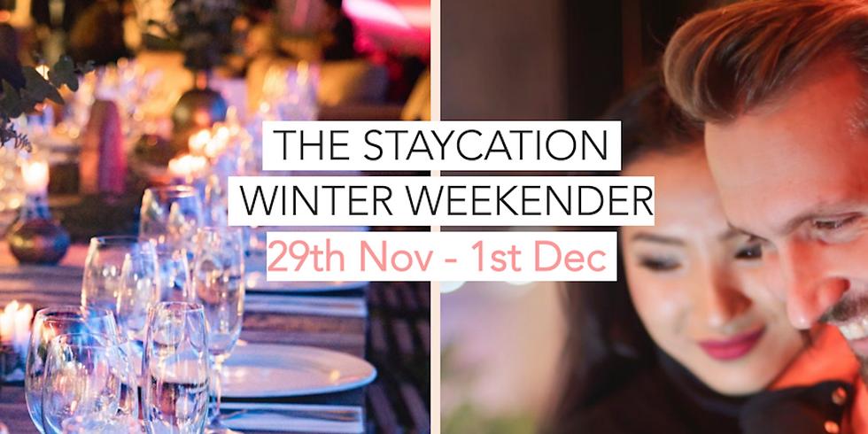 Winter Weekender: The Staycation