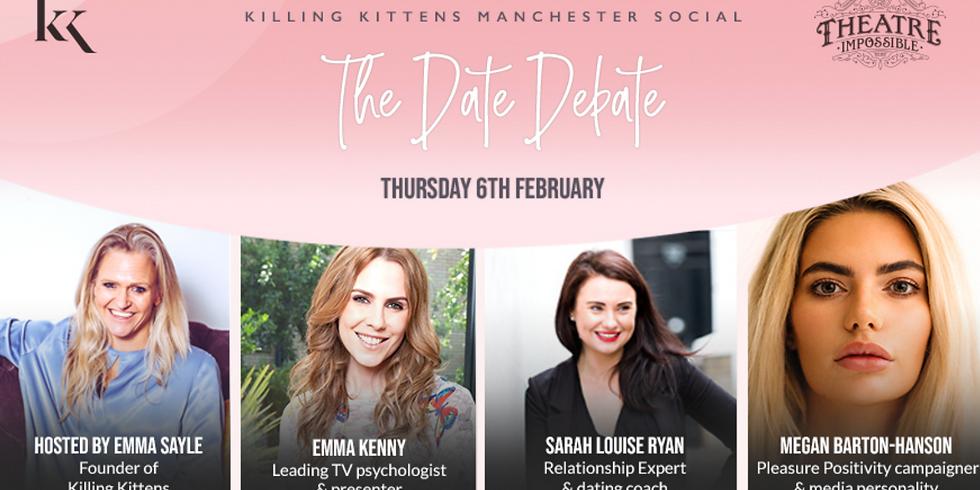 The Date Debate: Killing Kittens Manchester