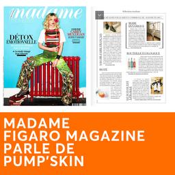 MADAME FIGARO MAGAZINE PARLE DE PUMP'SKIN
