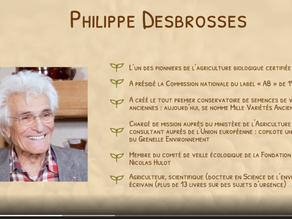 Philippe DESBROSSES : l'inventeur du potimarron, le co-fondateur du label AB...