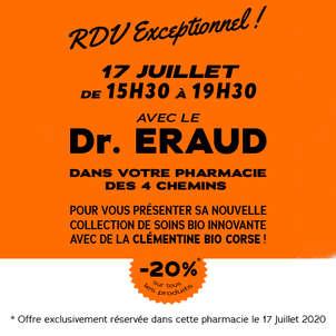 LE Dr. ERAUD VOUS DONNE RDV LE 17 JUILLET À LA PHARMACIE DES 4 CHEMINS EN CORSE