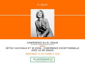 Détox vaccinale et 3e dose : conférence exceptionnelle le 13 octobre à 20h avec le Dr Eraud