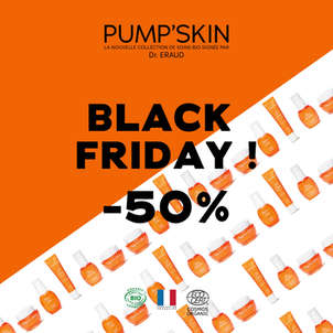 -50% : C'EST BLACK FRIDAY CHEZ PUMP'SKIN