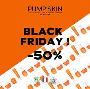 -50% : C'EST BLACK FRIDAY CHEZ PUMP'SKIN