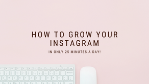 How To Grow Your Instagram In Only 25 Minutes A Day