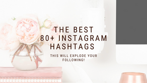 80+ Instagram Hashtags That Will Explode Your Following