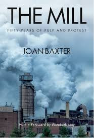 The Mill - Fifty Years Of Pulp & Protest by Joan Baxter