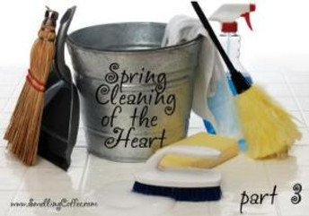 "Is it time for a ""Spiritual"" Spring Cleaning?"