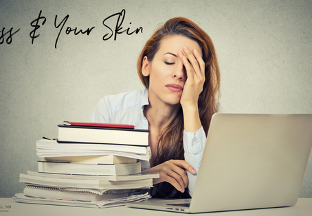How to Take Care of Your Stressed Out Skin