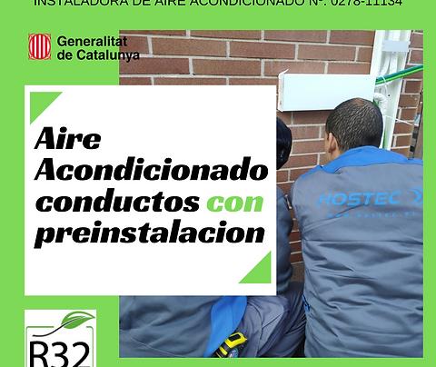 Aire Acondicionado conductos con Preinstalación - Sustitución Maquina