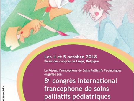 8e congrès international du Réseau Francophone de Soins Palliatifs Pédiatriques, 4-5 oct 2018