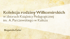Śladami Wiłkomirskich podczas Konferencji w Bibliotece Uniwersyteckiej w Warszawie