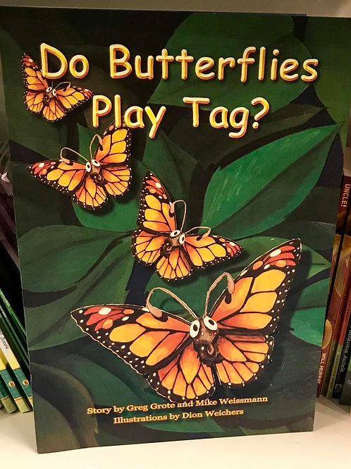 Do Butterflies Play Tag?
