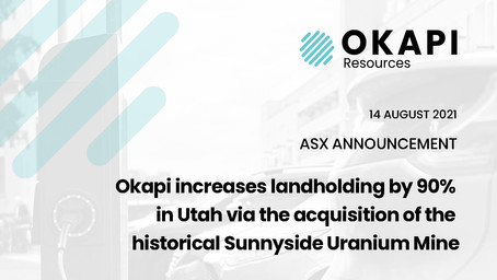 Okapi increases landholding by 90% in Utah via acquisition of the historical Sunnyside Uranium Mine