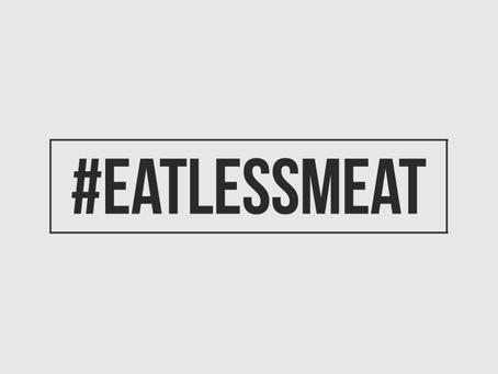 #Eatlessmeat