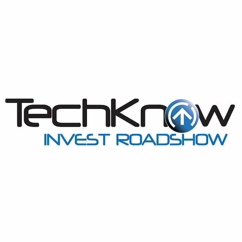 TechKnow Invest Roadshow - Series 9 - Melbourne