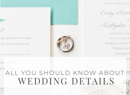 All You Need to Know About Wedding Day Details
