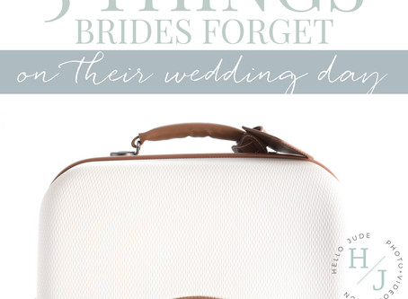 5 Things Brides Forget | Bride Tips