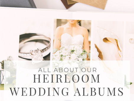 All About: Our Heirloom Albums