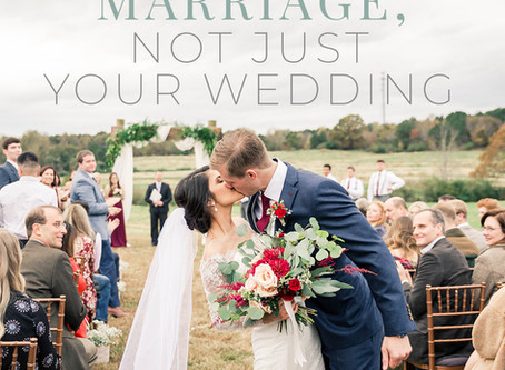 Planning for your Marriage, not just your Wedding