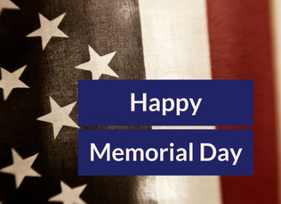 Have a safe and happy Memorial Day