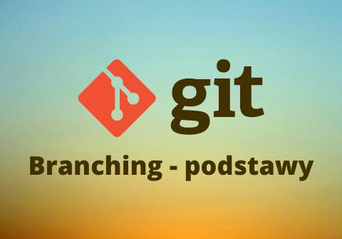 Git branching - równoległa praca w repozytorium