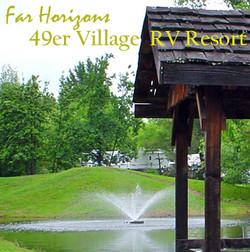 Far Horizons 49er Village