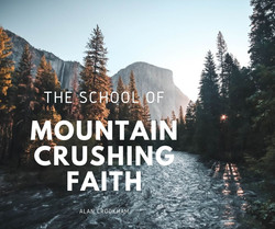 MOUNTAIN CRUSHING FAITH (1)