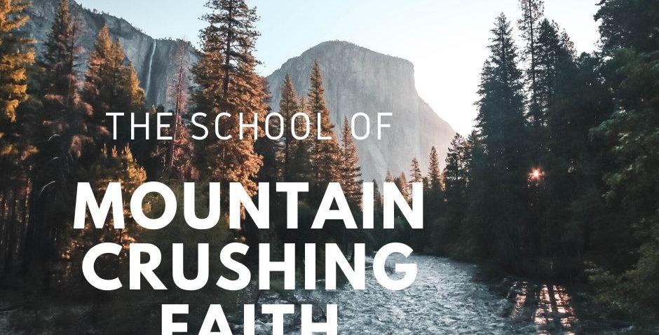 Mountain Crushing Faith Seminar