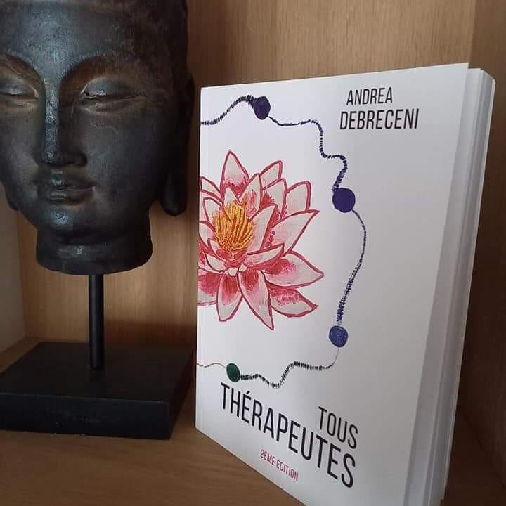 """Conférence sortie du livre """"Tous Thérapeutes"""" (version 2) Andrea Debreceni"""