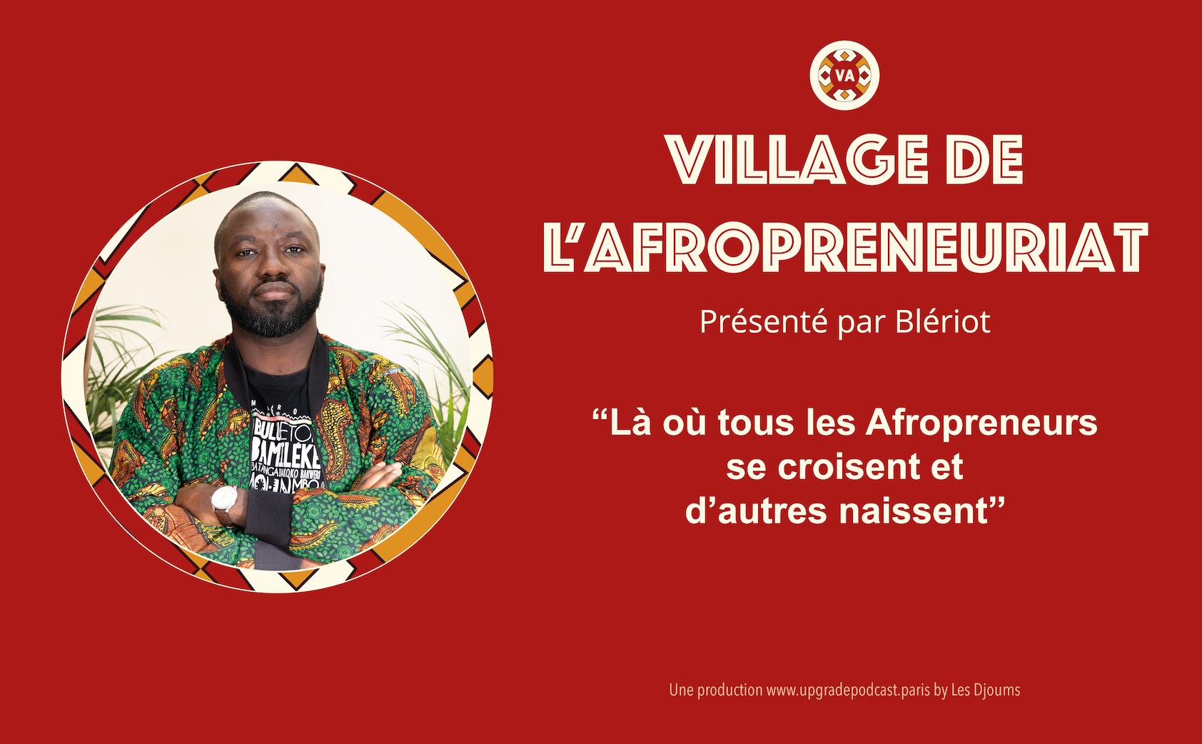 Village de L'afropreneuriat Podcast
