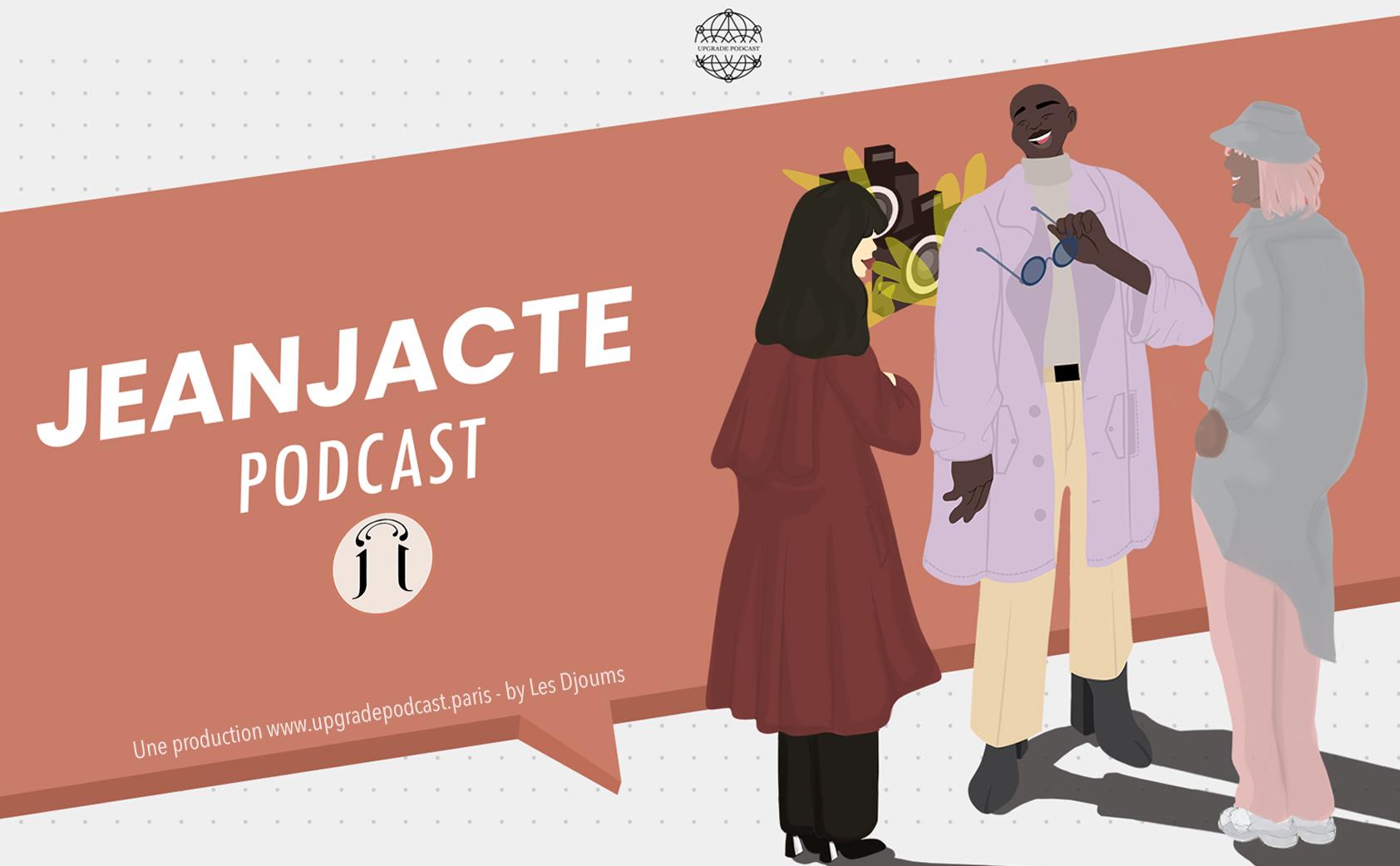 Podcast JEANJACTE