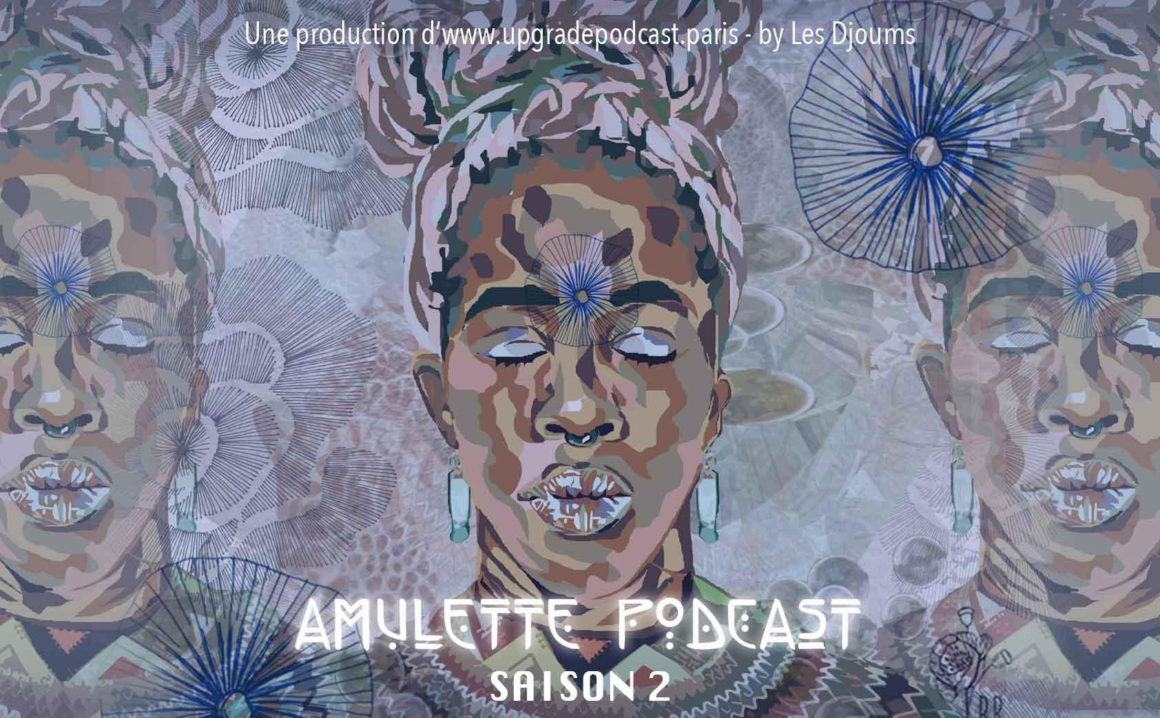 Amulette Podcast