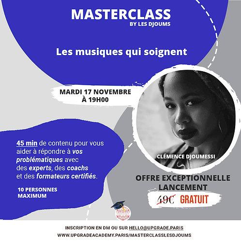 Master Class : Les musiques qui soignent