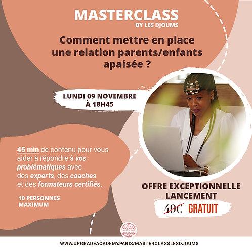Master Class: Comment mettre en place une relation Parents/Enfants apaisée