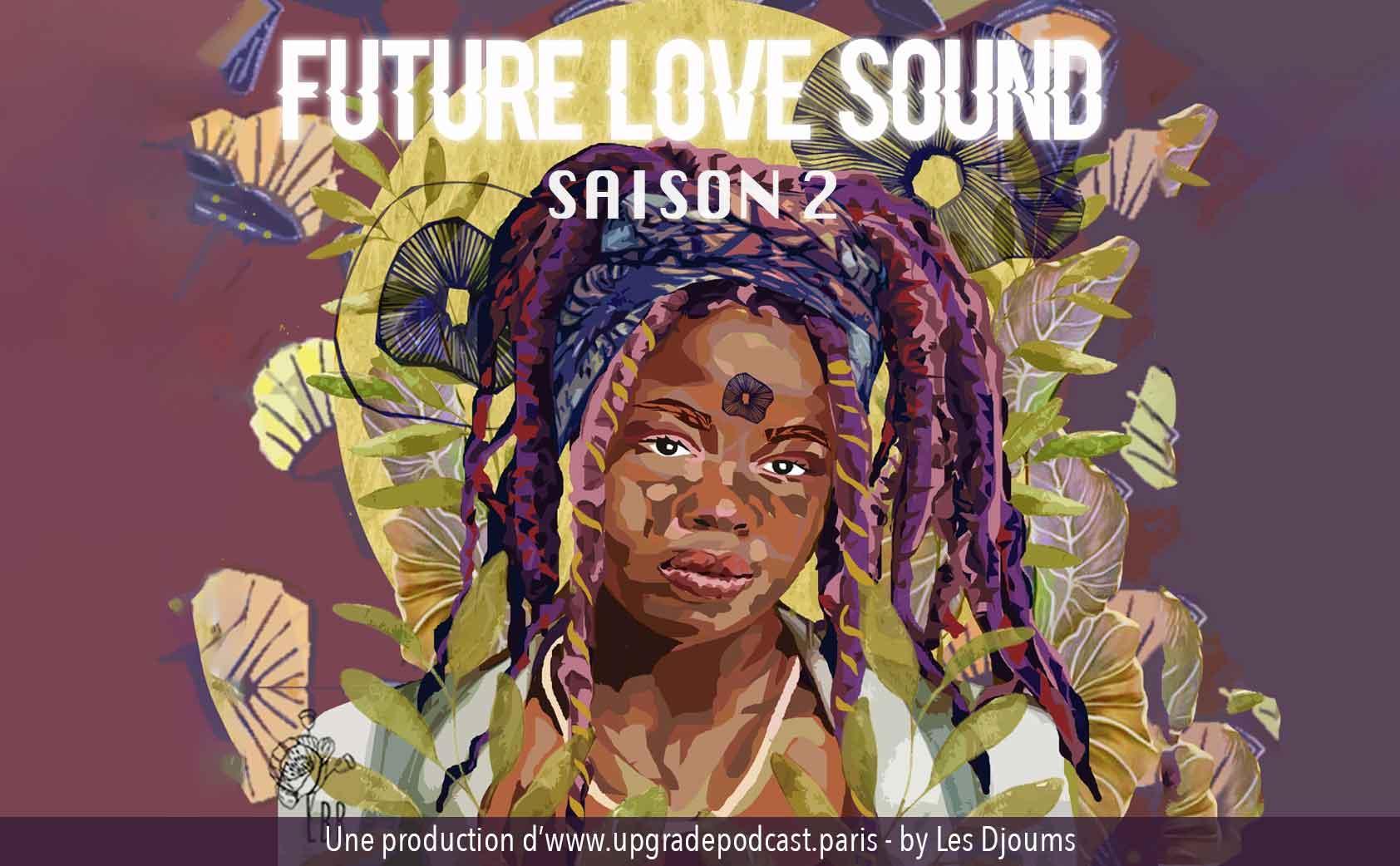 Future Love Sound podcast