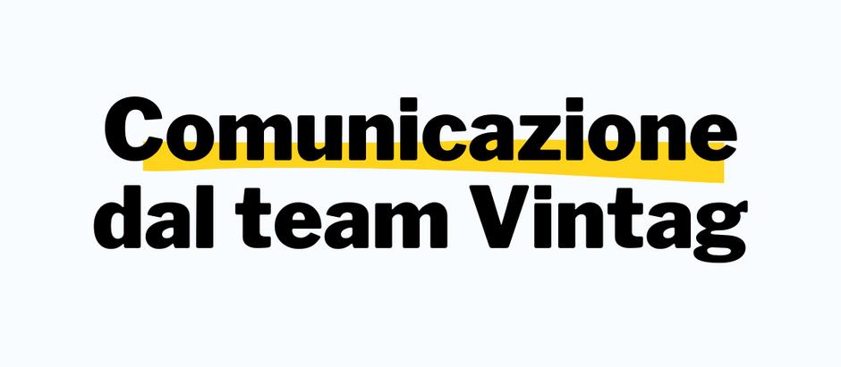 Comunicazione dal Team Vintag