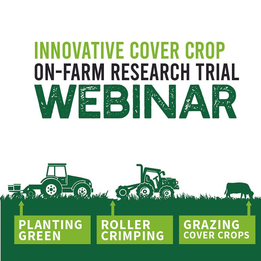 Innovative Cover Crop On-Farm Research Trial Webinar